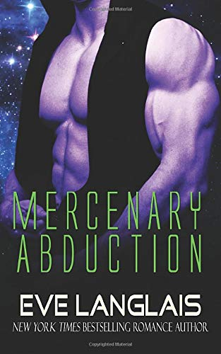9781481958790: Mercenary Abduction: (Sci-Fi Romance): Volume 4 (Alien Abduction)