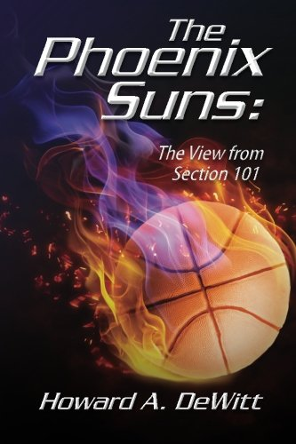 9781481959391: The Phoenix Suns: The View From Section 101