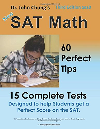 9781481959797: Dr. John Chung's SAT Math 3rd Edition: 58 Perfect Tips and 20 Complete Tests.