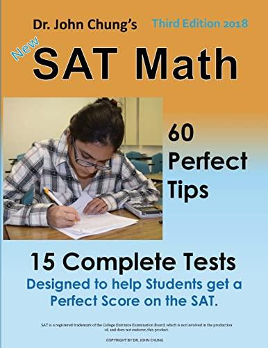Dr. John Chung's SAT Math: 58 Perfect: Chung, Dr. John
