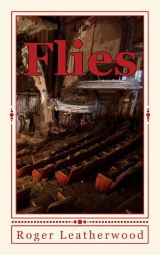 9781481959957: Flies: A Novel