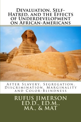 9781481960380: Devaluation, Self-Hatred, and the Effects of Underdevelopment on African-Americans