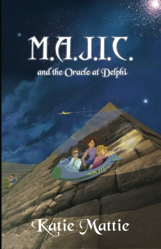 9781481960830: M.A.J.I.C. and the Oracle at Delphi (Volume 1)