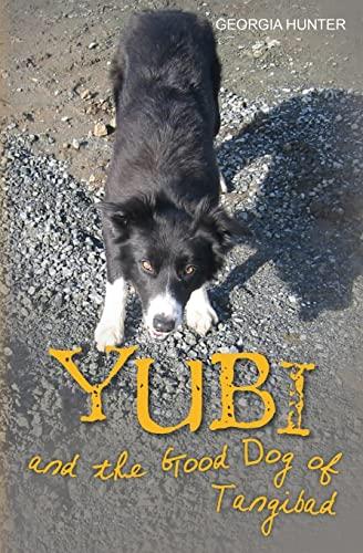 9781481961004: Yubi and the Good Dog of Tangibad (Yubi Adventures)