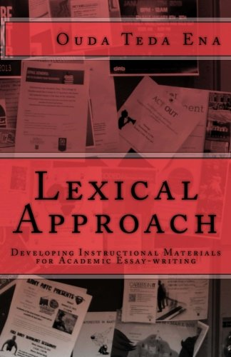 9781481962292: Lexical Approach: Developing Instructional Materials for Academic Essay-writing