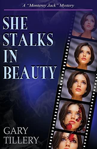 9781481962537: She Stalks in Beauty (Monterey Jack) (Volume 3)
