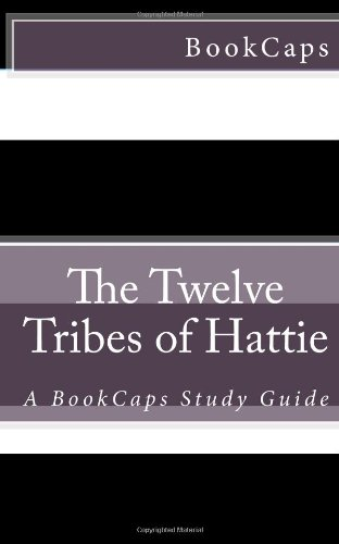 9781481963138: The Twelve Tribes of Hattie: A BookCaps Study Guide