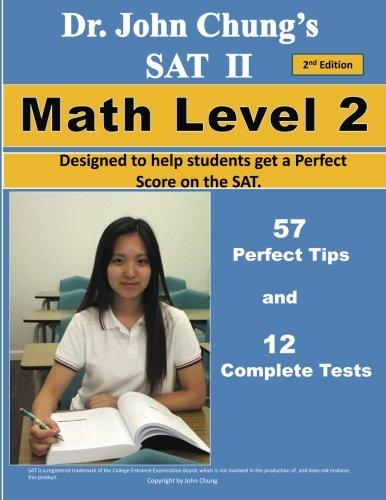Dr. John Chung's SAT II Math Level: Dr. John Chung