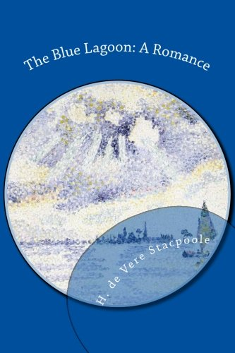 9781481963657: The Blue Lagoon: A Romance