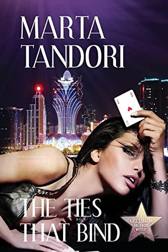 The Ties That Bind (Paperback): Marta Tandori