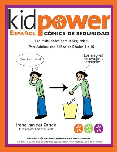9781481965699: Kidpower Espanol Comicos de Seguridad Para Ninos de Edades 3 a 10 (Spanish Edition)