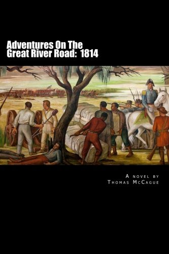 9781481966528: Adventures On The Great River Road: 1814