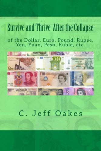 9781481967914: Survive and Thrive After the Collapse of the Dollar
