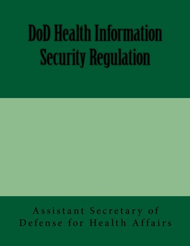 9781481974387: DoD Health Information Security Regulation