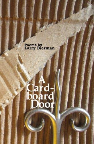 A Cardboard Door: Poems: Bierman, Larry