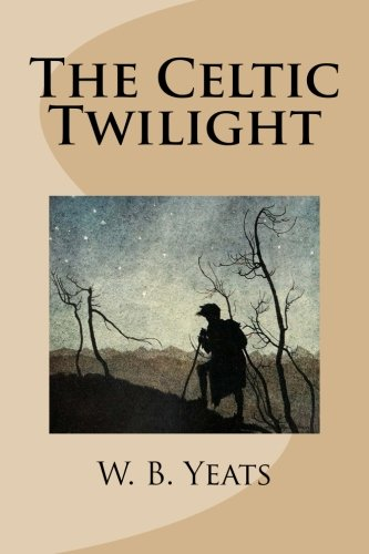 9781481977456: The Celtic Twilight