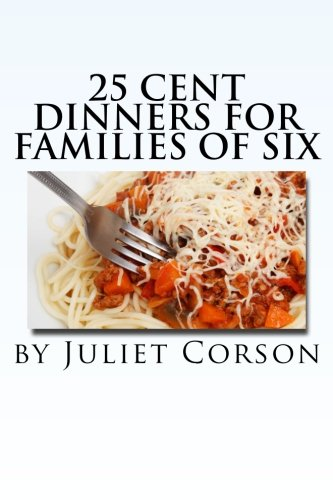 9781481977968: Twenty-Five Cent Dinners For Families of Six.