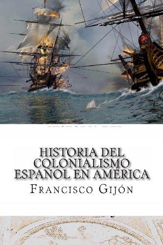 9781481978361: Historia del colonialismo espanol en America