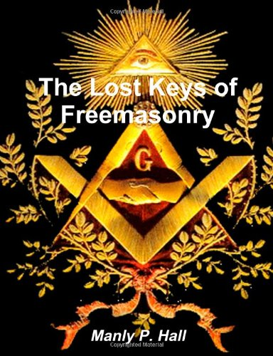9781481979030: The Lost Keys of Freemasonry