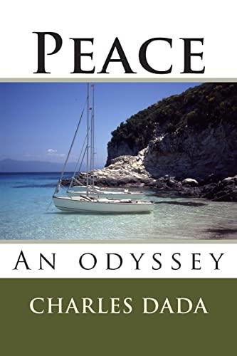 9781481979818: Peace: An odyssey
