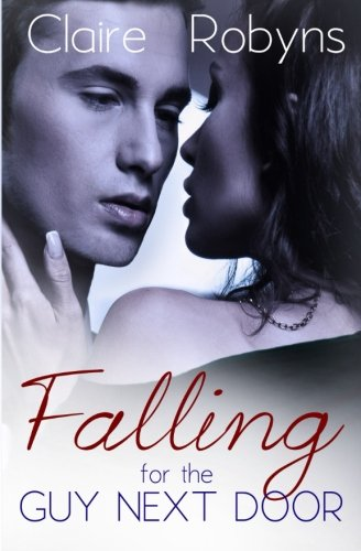 9781481980845: Falling for the Guy Next Door (Corkscrew Bay)
