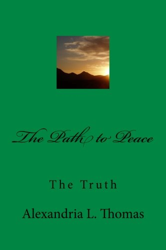 9781481981262: The Path to Peace: The Truth