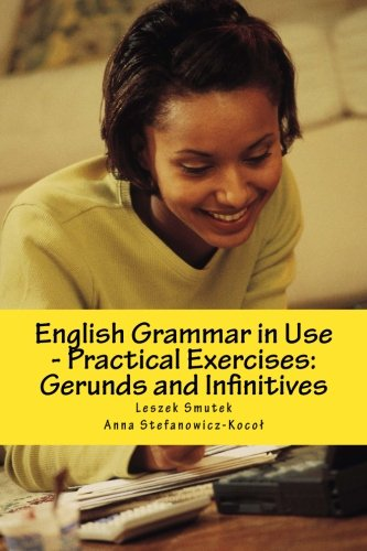 9781481982122: English Grammar in Use - Practical Exercises: Gerunds and Infinitives