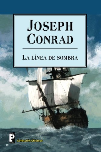 9781481982788: La línea de sombra (Spanish Edition)