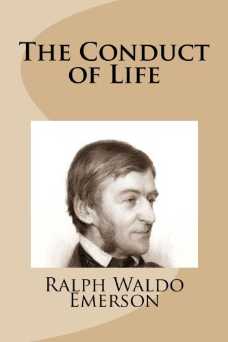 9781481984225: The Conduct of Life