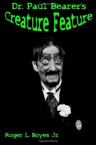9781481986076: Dr. Paul Bearer's Creature Feature