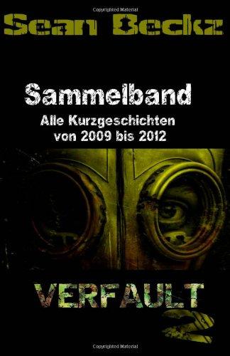 9781481986205: Verfault 2 - Sammelband: Alle Kurzgeschichten von 2009 bis 2012