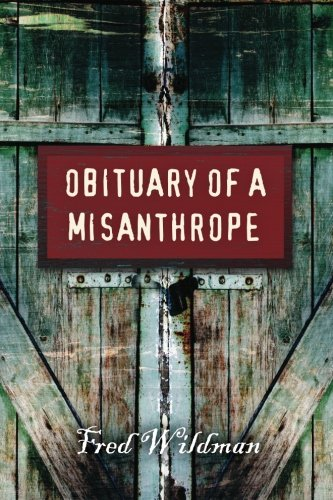 9781481987011: Obituary of a Misanthrope