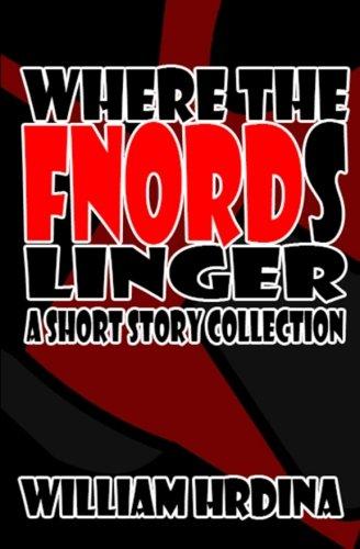 9781481987592: Where the Fnords Linger: Short Stories 2001-2007