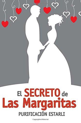 9781481987660: El secreto de Las Margaritas (Spanish Edition)