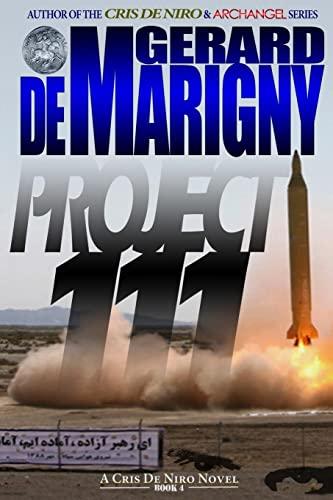 Project 111 (Cris De Niro, Book 4): de Marigny, Gerard