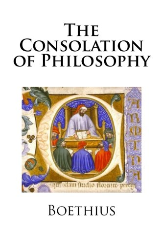 The Consolation of Philosophy: Boethius