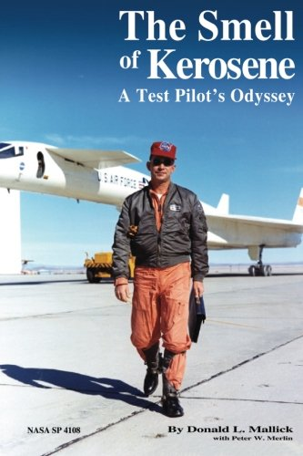 9781481990172: The Smell of Kerosene: A Test Pilot's Odyssey