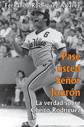 9781481990851: Pase usted Senor Jonron: La verdad sobre Pedro José Rodríguez