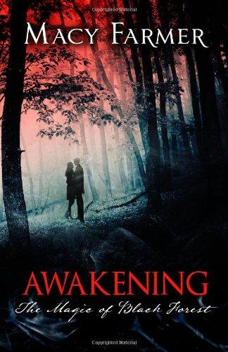9781481990905: The Magic of Black Forest- Awakening
