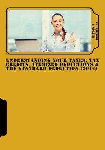 9781481991674: Understanding Your Taxes: Tax Credits, Itemized Deductions & The Standard Deduction