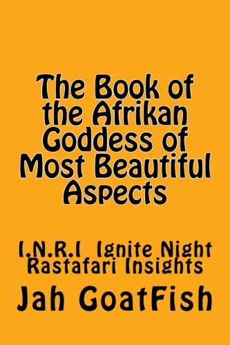 9781481992473: The Book of the Goddess of Most Beautiful Aspects