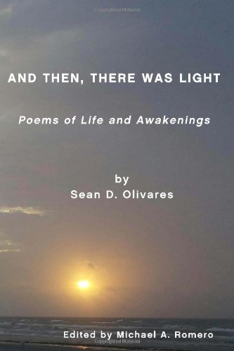 9781481992985: And Then, There Was Light: Poems of Life and Awakenings