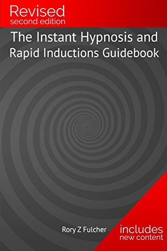9781481996365: The Instant Hypnosis and Rapid Inductions Guidebook