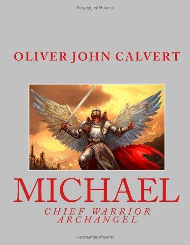 9781481996921: Michael: Chief Warrior Archangel (The Honey Series)