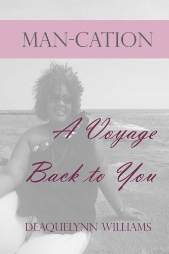 9781481997812: Man-cation: A Voyage Back to You
