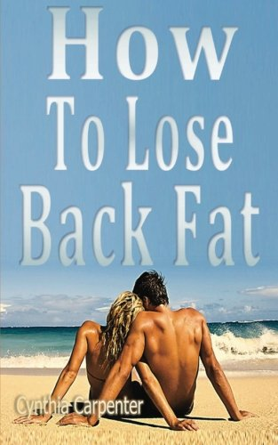 9781481999878: How To Lose Back Fat