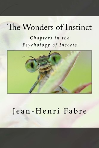 9781482000368: The Wonders of Instinct: Chapters in the Psychology of Insects