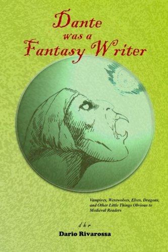 9781482005073: Dante was a Fantasy Writer