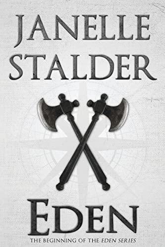 Eden (Eden Series): Janelle Stalder