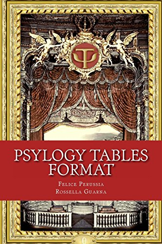 PsyLogy Tables: Introducing the official format (Psicotecnica Papers) (Volume 1) (1482005891) by Felice Perussia